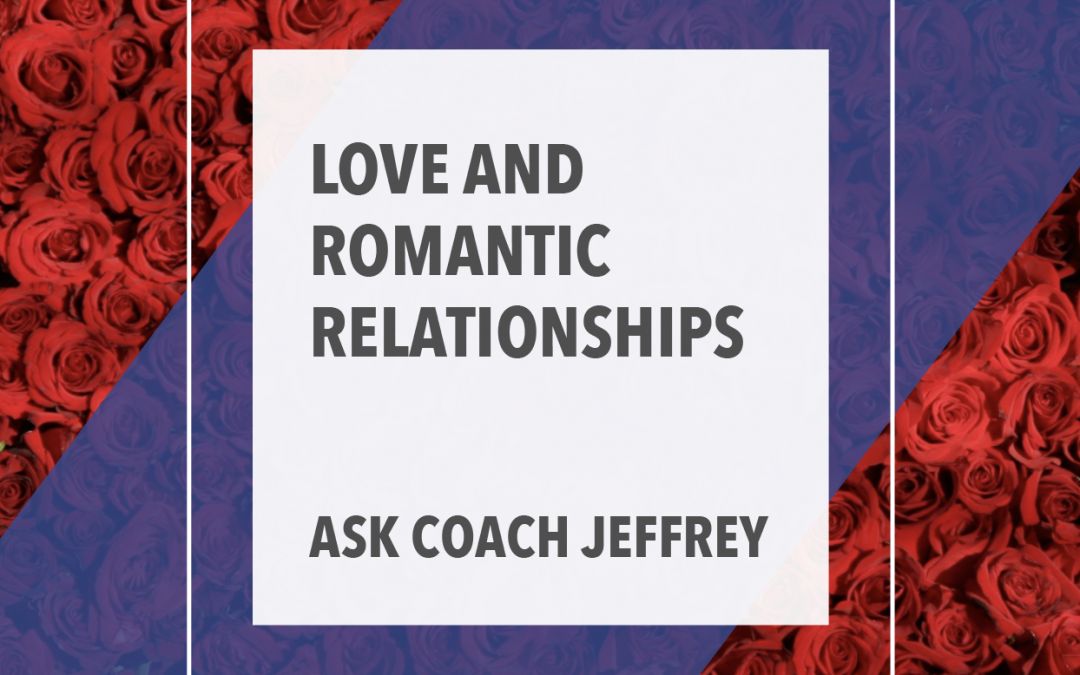 Love and  Romantic  Relationships