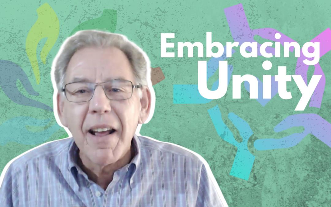 Embracing Unity